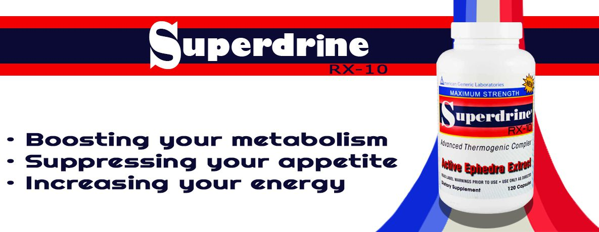 superdrine rx10 with ephedra
