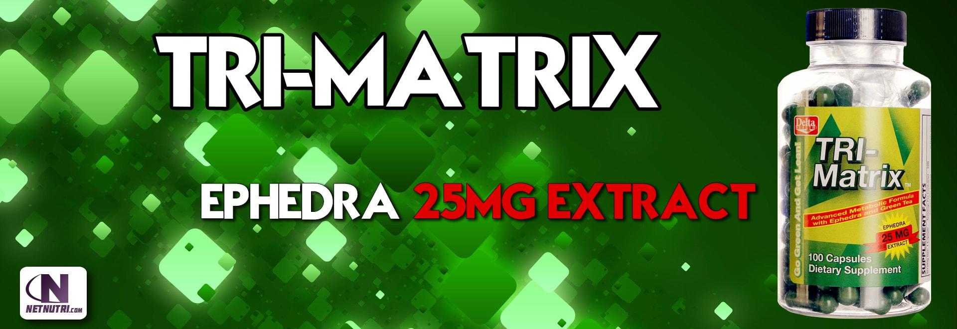 trimatrix ephedra